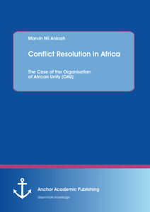 Title: Conflict Resolution in Africa: The Case of the Organisation of African Unity (OAU)