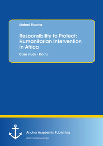 Responsibility to Protect: Humanitarian Intervention in Africa