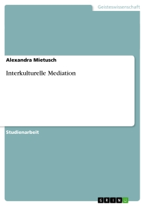 Titel: Interkulturelle Mediation