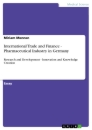 Titel: International Trade and Finance - Pharmaceutical Industry in Germany