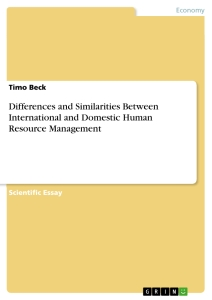 Titel: Differences and Similarities Between International and Domestic Human Resource Management