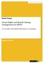 Titel: Tenure Rights and Benefit Sharing Arrangements for REDD