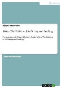 Title: Africa: The Politics of Suffering and Smiling