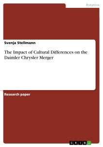 Titel: The Impact of Cultural Differences on the Daimler Chrysler Merger