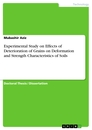 Titel: Experimental Study on Effects of Deterioration of Grains on Deformation and Strength Characteristics of Soils