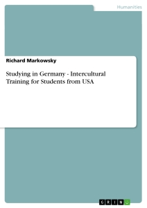 Titel: Studying in Germany - Intercultural Training  for Students from USA