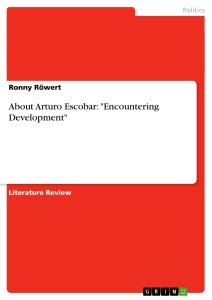 an analysis of development and domination in the book review of escobar arturo encountering developm