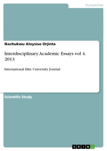 Titel: Interdisciplinary Academic Essays vol 4. 2013