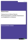 Titel: Transactions in Bionic Patents - Belastungsadaptives, flexibles Bauelement zur Integration in Orthesen