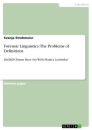 Titel: Forensic Linguistics: The Problems of Definitions