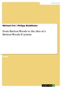 An essay on the revived bretton woods system pdf