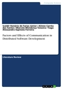 Titel: Factors and Effects of Communication in Distributed Software Development