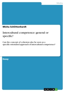 Titel: Intercultural competence: general or specific?