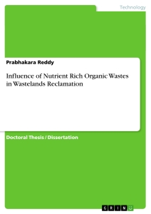 Titel: Influence of Nutrient Rich Organic Wastes in Wastelands Reclamation