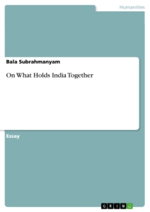Titel: On What Holds India Together