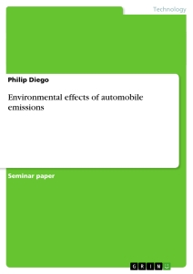 Titel: Environmental effects of automobile emissions