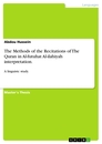 Titel: The Methods  of the Recitations of The Quran in Al-futuhat Al-ilahiyah interpretation
