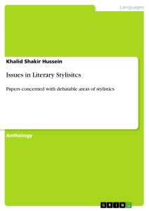 Titel: Issues in Literary Stylisitcs