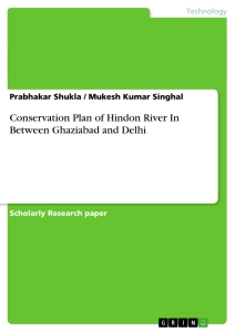 Titel: Conservation Plan of Hindon River In Between Ghaziabad and Delhi