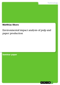 Titel: Environmental impact analysis of pulp and paper production
