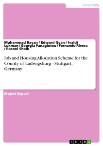 Titel: Job and Housing Allocation Scheme for the County of Ludwigsburg - Stuttgart, Germany