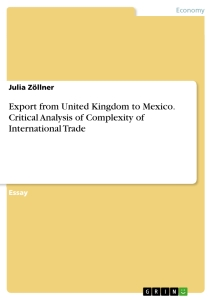 Titel: Export from United Kingdom to Mexico. Critical Analysis of Complexity of International Trade