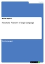 Titel: Structural Features of Legal Language