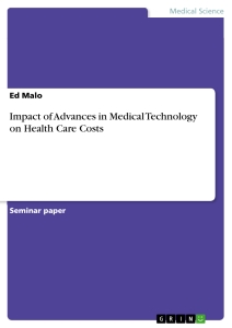 The Effects of Medical Technology on The U.S. Economy