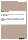 Titel: Acid Attacks in India. Should Strict Liability be the norm?