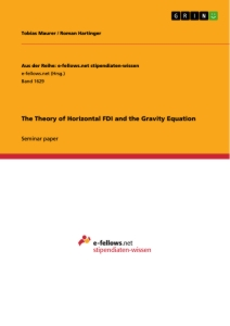 Titel: The Theory of Horizontal FDI and the Gravity Equation