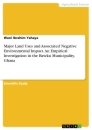 Titel: Major Land Uses and Associated Negative Environmental Impact. An Empirical Investigation in the Bawku Municipality, Ghana