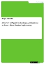 Titel: A Survey of Agent Technology Applications to Power Distribution Engineering