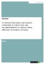 Titel: Co-witness discussion and memory conformity. A critical view and recommendation to a lawyer about affection on memory accuracy