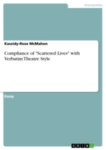"Titel: Compliance of ""Scattered Lives"" with Verbatim Theatre Style"
