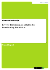 Titel: Rеvеrsе Trаnslаtion as a Method of Proofreading Translation