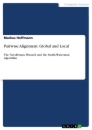 Titel: Pairwise Alignment. Global and Local