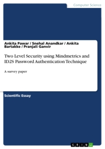 Titel: Two Level Security using Mindmetrics and ID2S Password Authentication Technique