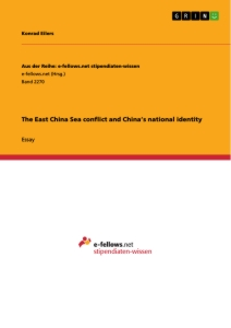 Titel: The East China Sea conflict and China's national identity
