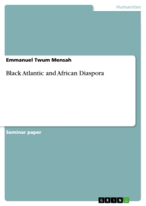 Titel: Black Atlantic and African Diaspora