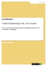 Titel: Content Marketing in the 21st century