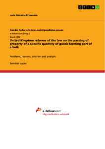 Titel: United Kingdom reforms of the law on the passing of property of a specific quantity of goods forming part of a bulk