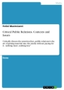 Titel: Critical Public Relations. Contexts and Issues