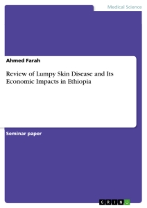 Titel: Review of Lumpy Skin Disease and Its Economic Impacts in Ethiopia