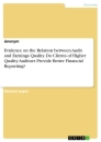Titel: Evidence on the Relation between Audit and Earnings Quality. Do Clients of Higher Quality Auditors Provide Better Financial Reporting?