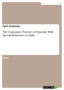Titel: The Customary Practice of Senicide. With Special Reference to India