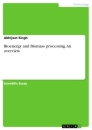 Titel: Bioenergy and Biomass processing. An overview
