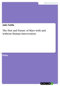 Titel: The Past and Future of Mars with and without Human Intervention