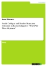 """Titel: Social Critique and Reader Response Criticism In Kazuo Ishiguro's """"When We Were Orphans"""""""