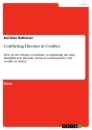 Titel: Conflicting Theories in Conflict