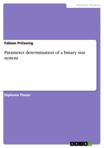 Titel: Parameter determination of a binary star system